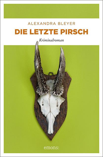 """Titel des Buches """"Die letzte Pirsch"""""""